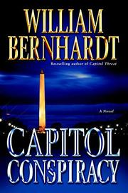CAPITOL CONSPIRACY by William Bernhardt