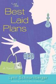 THE BEST LAID PLANS by Lynn Schnurnberger