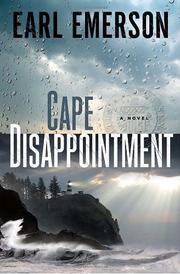 CAPE DISAPPOINTMENT by Earl Emerson