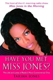 HAVE YOU MET MISS JONES? by Tarsha Jones