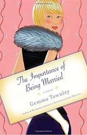 THE IMPORTANCE OF BEING MARRIED by Gemma Townley