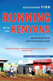 RUNNING WITH THE KENYANS by Adharanand Finn