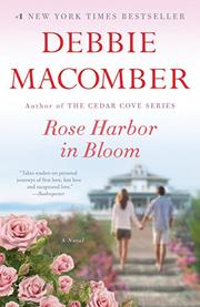 ROSE HARBOR IN BLOOM by Debbie Macomber