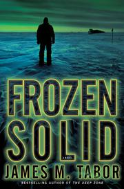 FROZEN SOLID by James M. Tabor