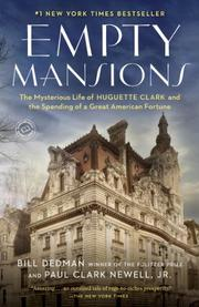 EMPTY MANSIONS by Paul Clark Newell Jr.