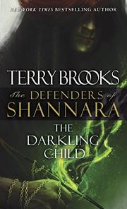 THE DARKLING CHILD by Terry Brooks