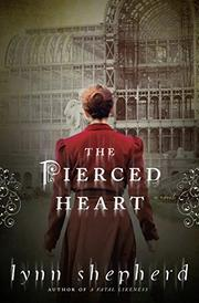 THE PIERCED HEART by Lynn Shepherd