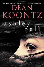 ASHLEY BELL by Dean Koontz