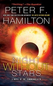 A NIGHT WITHOUT STARS by Peter F. Hamilton