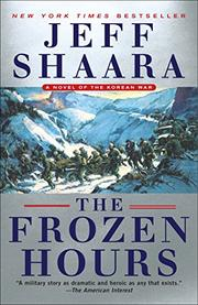 THE FROZEN HOURS by Jeff Shaara