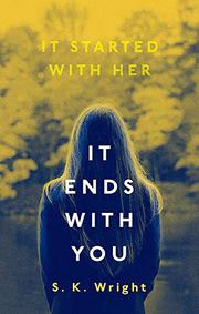 IT ENDS WITH YOU by S.K. Wright