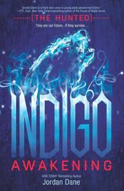INDIGO AWAKENING by Jordan Dane