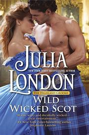 WILD WICKED SCOT by Julia London