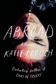 ABROAD by Katie Crouch