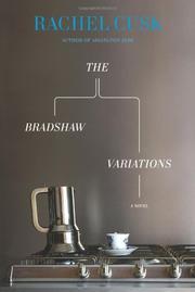 THE BRADSHAW VARIATIONS by Rachel Cusk