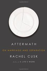 AFTERMATH by Rachel Cusk