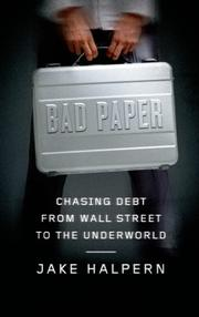 BAD PAPER by Jake Halpern
