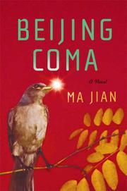 BEIJING COMA by Ma Jian