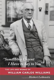"""SOMETHING URGENT I HAVE TO SAY TO YOU"" by Herbert Leibowitz"