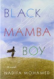 BLACK MAMBA BOY by Nadifa Mohamed