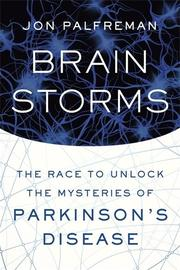 BRAIN STORMS by Jon Palfreman