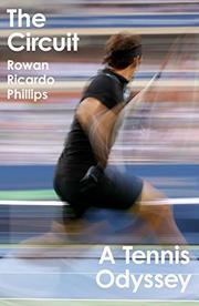 THE CIRCUIT by Rowan Ricardo Phillips