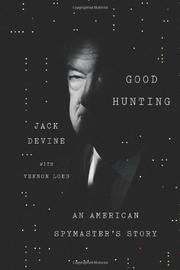 GOOD HUNTING by Jack Devine