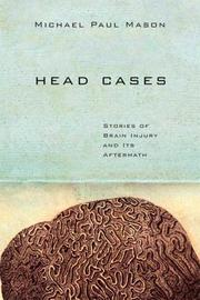 HEAD CASES by Michael Paul Mason