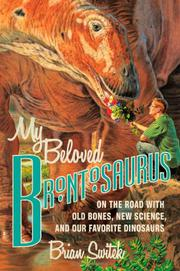 MY BELOVED BRONTOSAURUS by Brian Switek