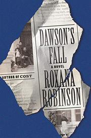 DAWSON'S FALL by Roxana Robinson