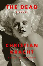 THE DEAD by Christian Kracht
