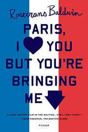 Book Cover for PARIS, I LOVE YOU BUT YOU'RE BRINGING ME DOWN