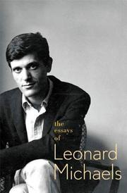 THE ESSAYS OF LEONARD MICHAELS by Leonard Michaels
