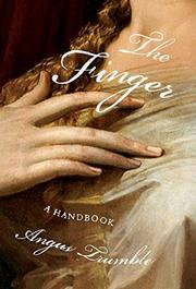 THE FINGER by Angus Trumble