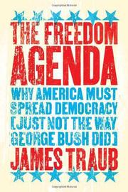 THE FREEDOM AGENDA by James Traub