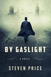 BY GASLIGHT by Steven Price
