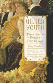 GILDED YOUTH by Kate Cambor