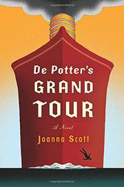 DE POTTER'S GRAND TOUR by Joanna Scott