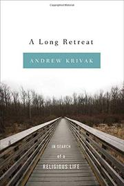 A LONG RETREAT by Andrew Krivak