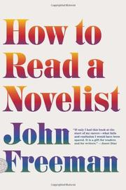 HOW TO READ A NOVELIST by John Freeman
