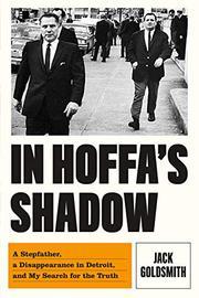 IN HOFFA'S SHADOW by Jack Goldsmith