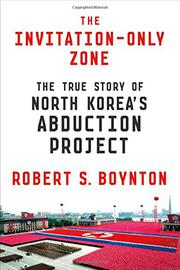 THE INVITATION-ONLY ZONE by Robert S. Boynton