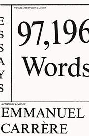 97,196 WORDS by Emmanuel Carrère