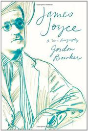 JAMES JOYCE by Gordon Bowker