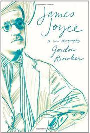 JAMES JOYCE by Gordon Bowker