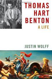 THOMAS HART BENTON by Justin Wolff