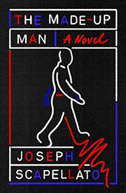 THE MADE-UP MAN by Joseph Scapellato