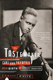 THE TASTEMAKER by Edward White