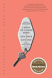 A MANUAL FOR CLEANING WOMEN by Lucia Berlin