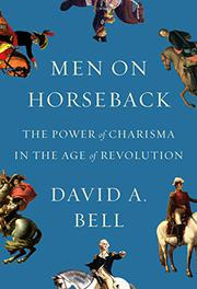 MEN ON HORSEBACK by David A. Bell